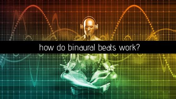 how do binaural beats work