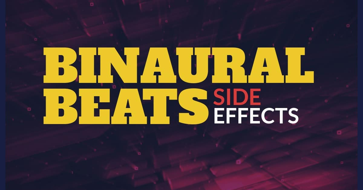 Binaural Beats Side Effects